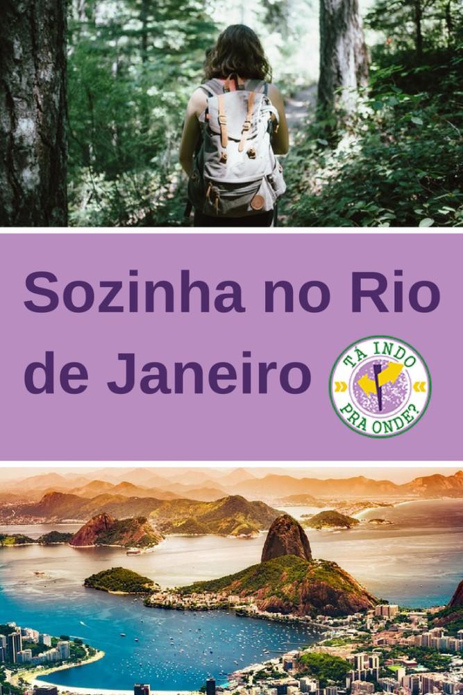 Tá Indo Pra Onde Viajando Sozinha Para O Rio De Janeiro