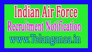 Indian Air Force Recruitment Notification 2017