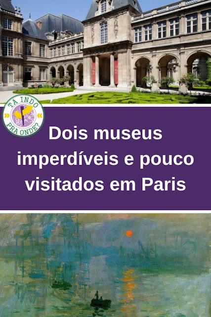 Dois museus imperdíveis e quase secretos em Paris