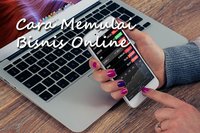 Cara Mudah memulai Binis Online Sendiri