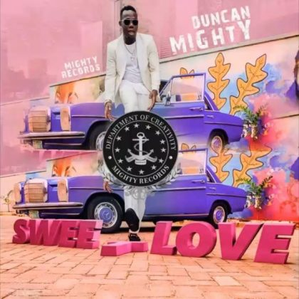 [Mp3] Duncan Mighty - Sweet Love