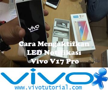 Cara Mengaktifkan LED Notifikasi Vivo V17 Pro