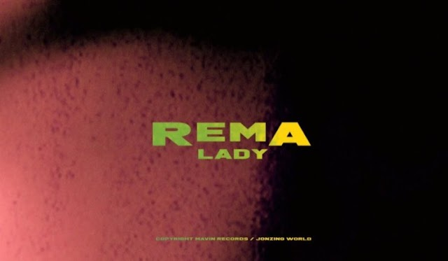 "[SB-VIDEO] Rema – ""Lady"""