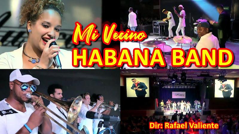Habana Band - Mi vecino - Videoclip - Director: Rafael Valiente. Portal Del Vídeo Clip Cubano