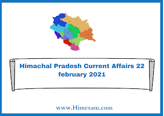 Himachal Pradesh Current Affairs 22 february 2021