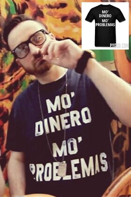 MO DINERO MO PROBLEMAS T-Shirt as worn by rapper Jake Palumbo aka The Hundred-Thousandaire Hobo.  PYGear.com