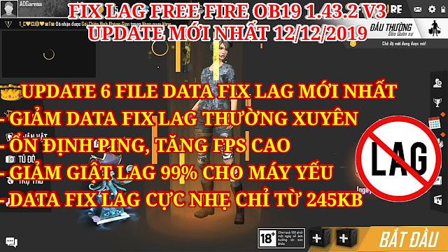 DOWNLOAD FIX LAG FREE FIRE OB19 V3 - UPDATE MỚI NHẤT DÀNH CHO PHIÊN BẢN 1.43.2