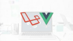 Fullstack Web Development With Laravel and Vue.js