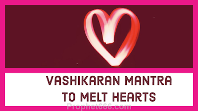 Enchantment Mantra to Melt Heart of Woman