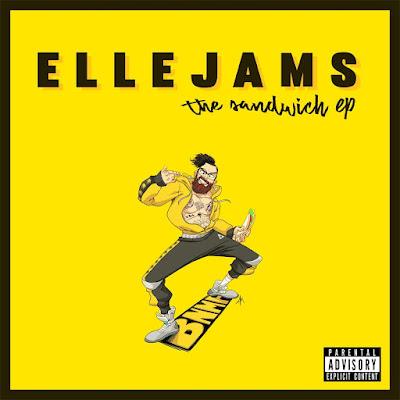 Ellejams - The Sandwich EP [2018]