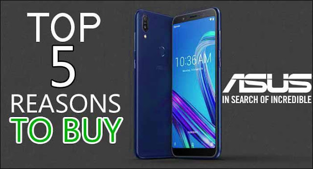 top-5-reasons-to-buy-asus-zenfone-max-pro-m1