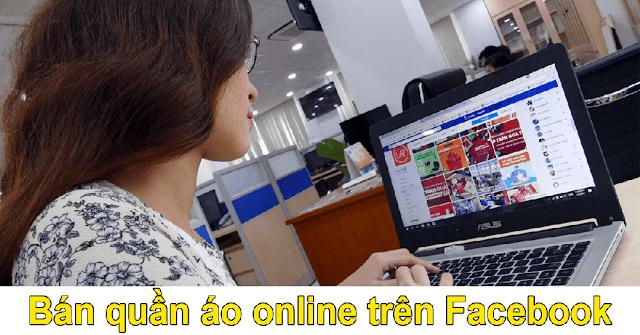 Bí quyết mở shop quần áo online trên Facebook hiệu quả