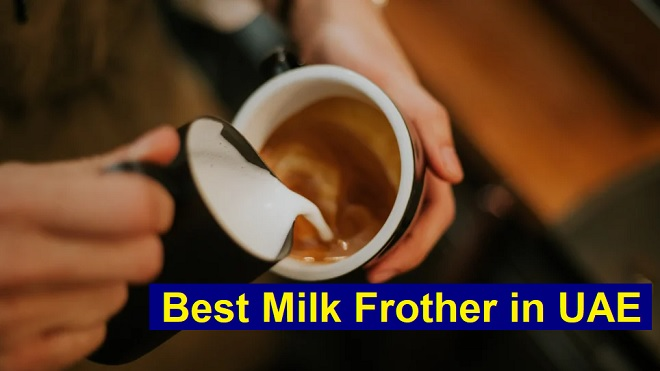Best Milk Frother in UAE