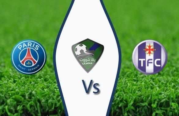 مشاهدة مباراة باريس سان جيرمان وتولوز بث مباشر
