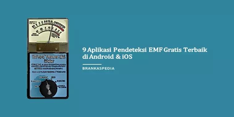 Aplikasi Pendeteksi Radiasi EMF Gratis Terbaik