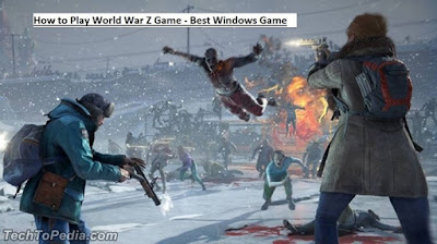 How to Play World War Z Game - Best Windows Game