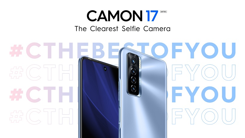C the Best of You with the New TECNO Mobile Camon 17 Series