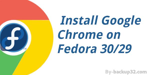 تثبيت متصفح جوجل كروم على نظام التشغيل فيدورا 29-30
