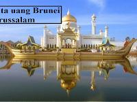 Mata Uang Brunei Darussalam - Nama, Sejarah, Gambar, dan Kursnya