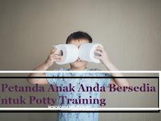5 Petanda Anak Anda Bersedia Untuk Potty Training