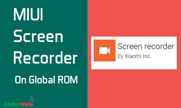 MIUI Screen Recorder