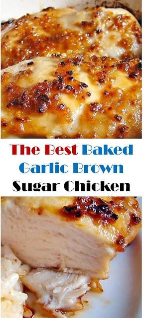 The Best Baked Garlic Brown Sugar Chicken #bakedchicken #garlicchicken