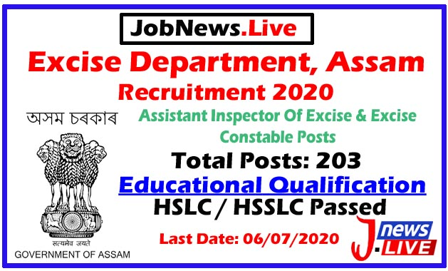 Excise Department, Assam Recruitment 2020: Apply For 203 Assistant Inspector Of Excise & Excise Constable Posts Last Date Extended