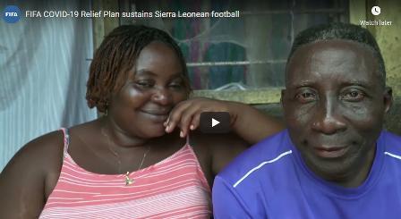 Sierra Leone football received aid via the FIFA COVID‑19 Relief Plan