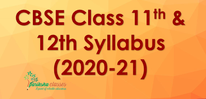 CBSE Class 11-12th Syllabus 2020-21