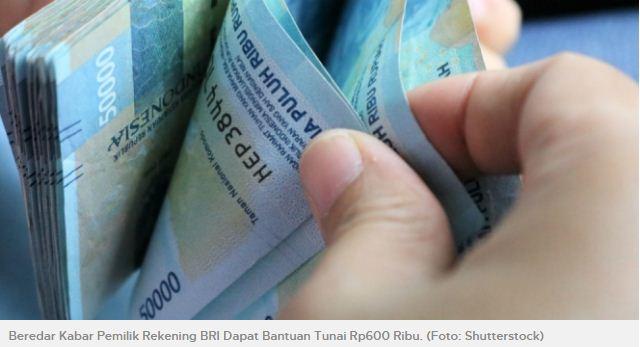 Fakta Sebenarnya Viral Nasabah BRI Dapat Bantuan Sosial Corona Rp600 Ribu