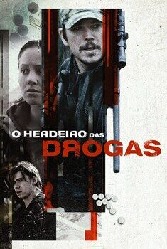 O Herdeiro das Drogas Torrent – BluRay 720p/1080p Dual Áudio<