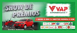 Promoção Show de Prêmios VAP Supermercados Carro Novo e 4 Motos