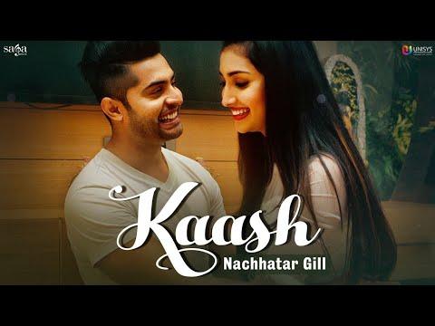 Kaash Song Lyrics,  Nachhatar Gill