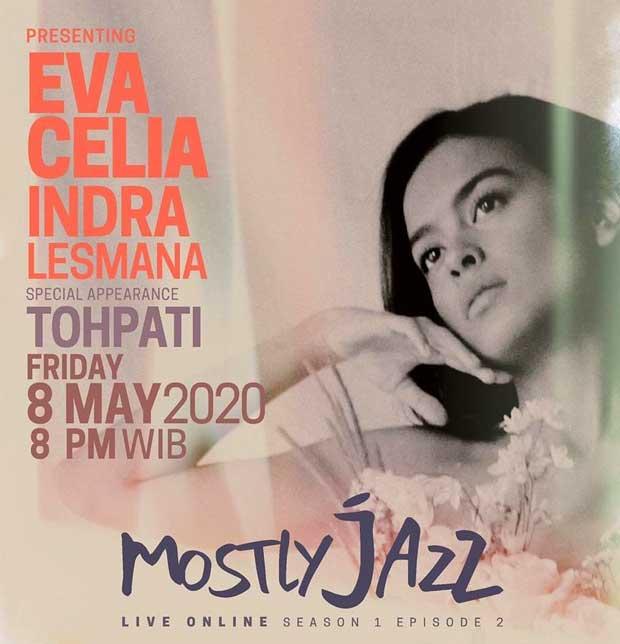 Indra dan Eva Celia di Mostly Jazz Online Live