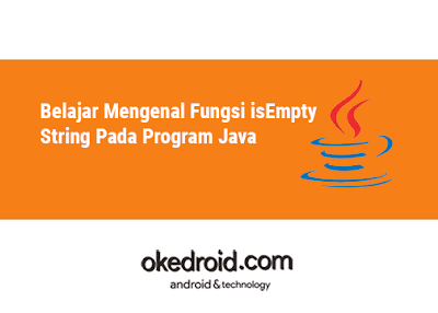 Contoh Program Method Fungsi isEmpty() String pada Java