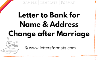 letter to bank for change of name and address after marriage