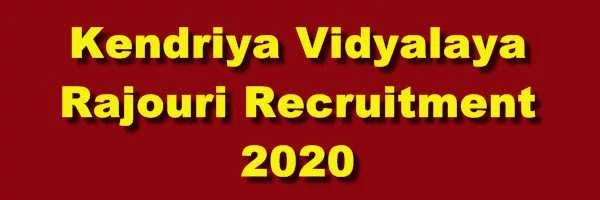 [J&K] Kendriya Vidyalaya Rajouri Jobs 2020 Notification @www.bsfrajouri.kvs.ac.in