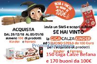Logo ''Giga Riffa dell'Epifania 2019'' con Kinder e Ferrero vinci 170 buoni spesa da 100€ e 150 Giga Calze
