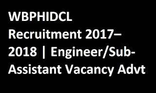 WBPHIDCL Recruitment 2017–2018 | Engineer/Sub-Assistant Vacancy Advt