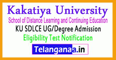 KU SDLCE UG/Degree Admission Eligibility Test Notification