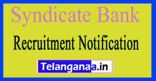 Syndicate Bank  Recruitment Notification 2017