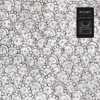 PIGMY - Manifestación