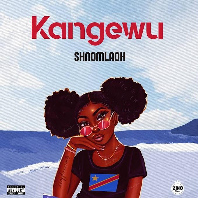 [MUSIC] shnomlaoh-Kangewu
