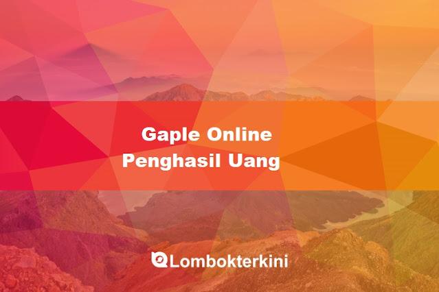 Gaple Online Penghasil Uang