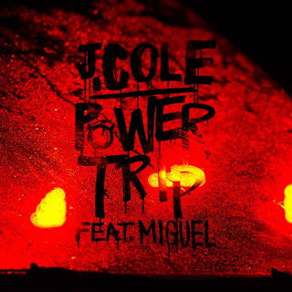 Power Trip (J. Cole ft. Miguel)