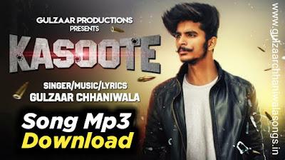 Kasoote Song Mp3 Download - Gulzaar chhaniwala