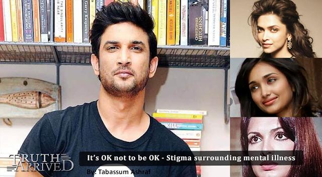 Truth Arrived | Opinion: It's OK not to be OK - Stigma surrounding mental illness - Tabassum Ashraf