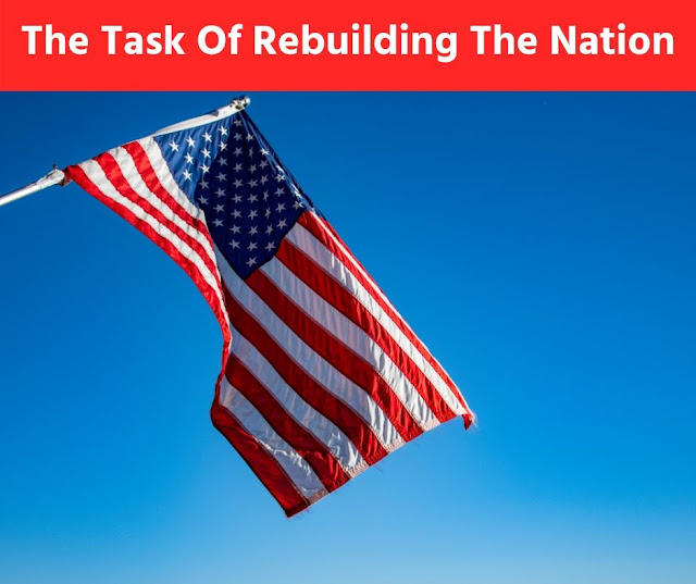 The Task Of Rebuilding The Nation