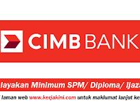 Jawatan Kosong Terkini CIMB Bank - Pelbagai Jawatan & Bidang