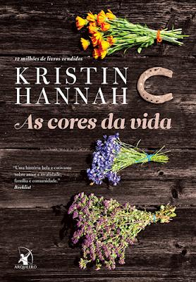 AS CORES DA VIDA (Kristin Hannah)